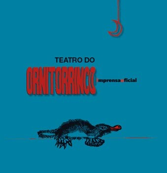 Teatro do Ornitorrinco, O
