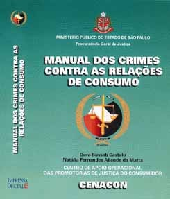 Manual dos Crimes Contra as Relações de Consumo